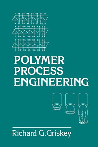 9789401042574: Polymer Process Engineering