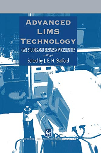 9789401042703: Advanced LIMS Technology: Case Studies and Business Opportunities
