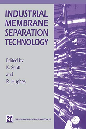 9789401042741: Industrial Membrane Separation Technology