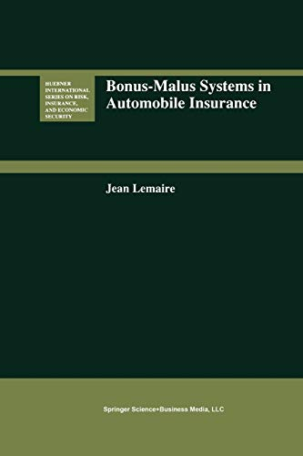 9789401042758: Bonus-Malus Systems in Automobile Insurance (Huebner International Series on Risk, Insurance and Economic Security)
