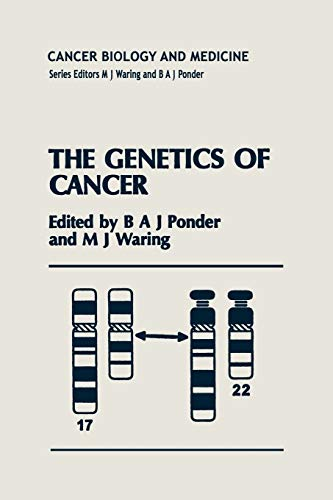 9789401042949: The Genetics of Cancer (Cancer Biology and Medicine)