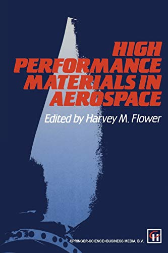 9789401042963: High Performance Materials in Aerospace