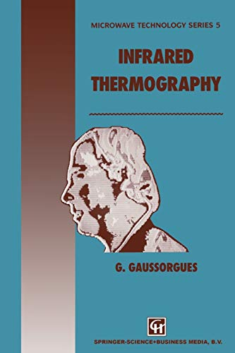 9789401043069: Infrared Thermography (Microwave and RF Techniques and Applications)