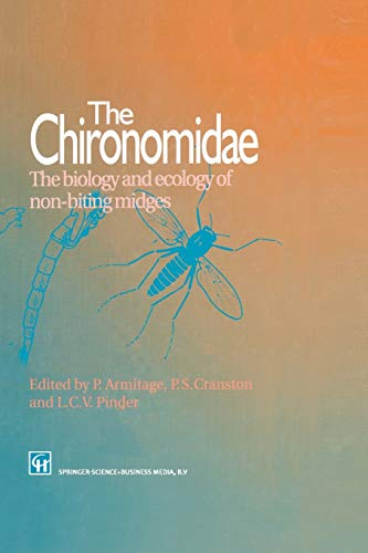 9789401043083: The Chironomidae: Biology and ecology of non-biting midges