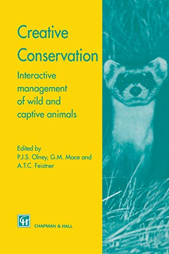 9789401043113: Creative Conservation: Interactive management of wild and captive animals