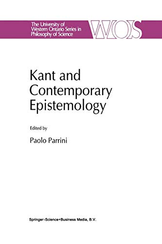 9789401043595: Kant and Contemporary Epistemology (The Western Ontario Series in Philosophy of Science)
