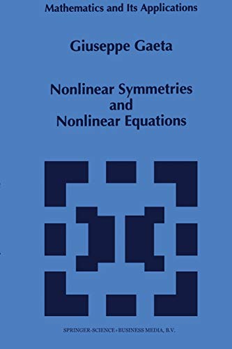 9789401044431: Nonlinear Symmetries and Nonlinear Equations (Mathematics and Its Applications)