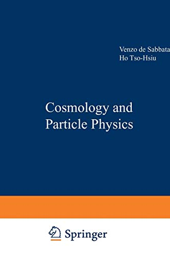 Cosmology and Particle Physics Nato Science Series C