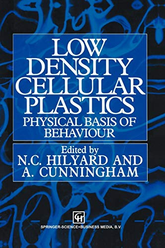 9789401045476: Low density cellular plastics: Physical basis of behaviour