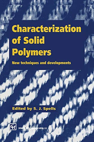 9789401045506: Characterization of Solid Polymers: New techniques and developments