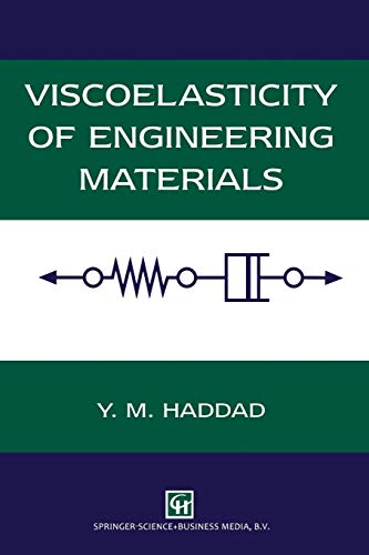 9789401045551: Viscoelasticity of Engineering Materials