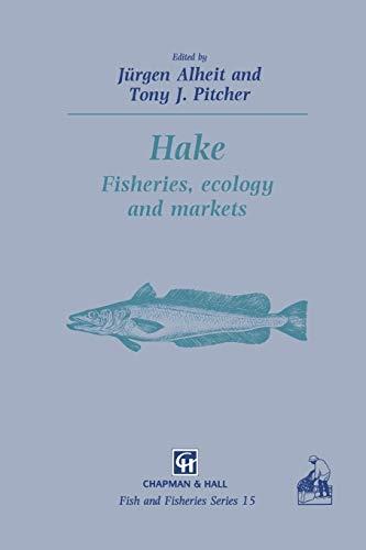 9789401045674: Hake: Biology, fisheries and markets (Fish & Fisheries Series) (Volume 15)
