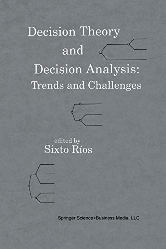 9789401046008: Decision Theory and Decision Analysis: Trends and Challenges