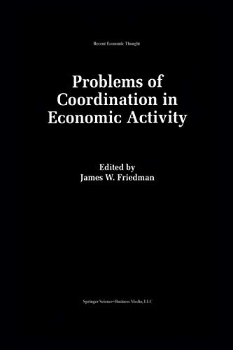 9789401046138: Problems of Coordination in Economic Activity (Recent Economic Thought)