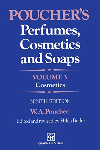 Poucher's Perfumes, Cosmetics and Soaps: Volume 3: W.A. Poucher