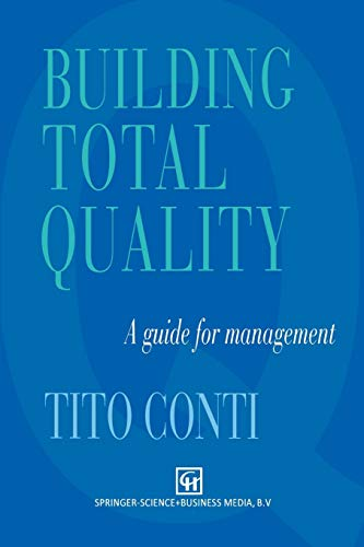 Building Total Quality. A guide for management: T. CONTI