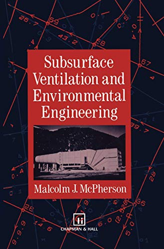 9789401046770: Subsurface Ventilation and Environmental Engineering