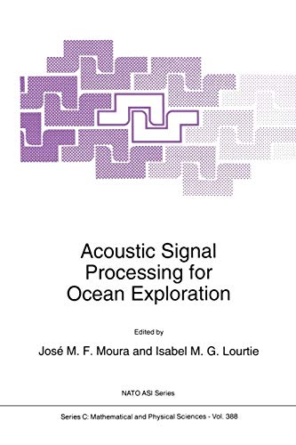 9789401046992: Acoustic Signal Processing for Ocean Exploration (Nato Science Series C:)