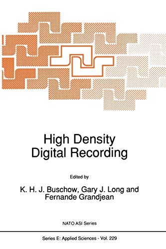 9789401047142: High Density Digital Recording (Nato Science Series E:) (Volume 229)