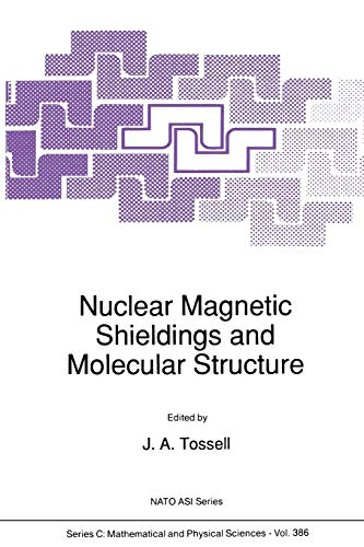 9789401047227: Nuclear Magnetic Shieldings and Molecular Structure (Nato Science Series C:)