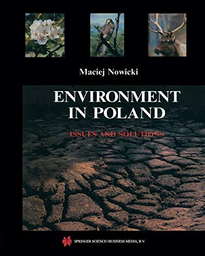Environment in Poland: Issues and Solutions: Maciej Nowicki