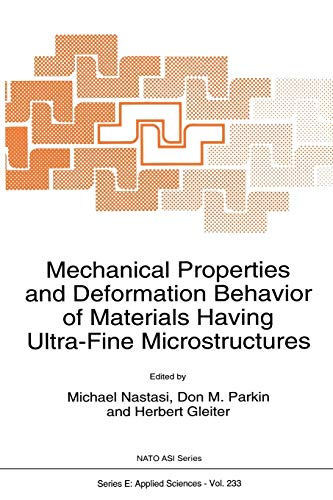 9789401047753: Mechanical Properties and Deformation Behavior of Materials Having Ultra-Fine Microstructures (Nato Science Series E:)