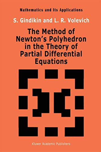 9789401047944: The Method of Newton's Polyhedron in the Theory of Partial Differential Equations (Mathematics and its Applications) (Volume 86)