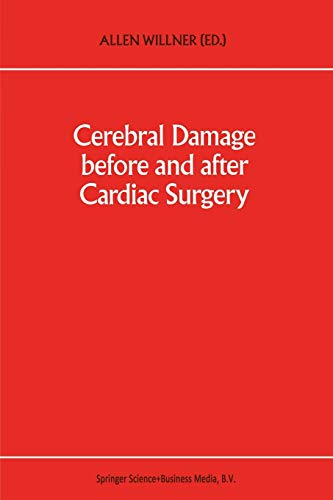9789401048187: Cerebral Damage Before and After Cardiac Surgery (Developments in Critical Care Medicine and Anaesthesiology)