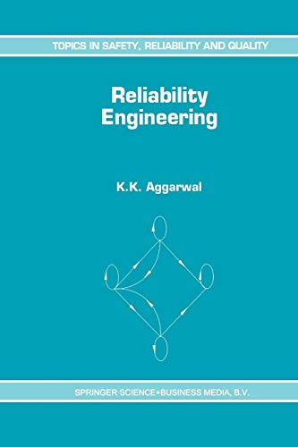 9789401048521: Reliability Engineering (Topics in Safety, Reliability and Quality)