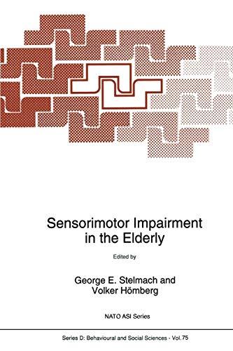 Sensorimotor Impairment in the Elderly Nato Science Series D