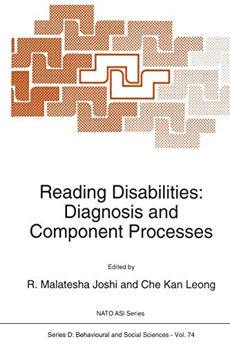 9789401048781: Reading Disabilities: Diagnosis and Component Processes (Nato Science Series D:)