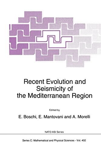Recent Evolution and Seismicity of the Mediterranean Region (Paperback)