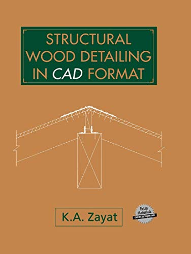 9789401049337: Structural Wood Detailing in CAD Format