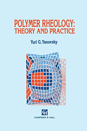9789401049382: Polymer Rheology: Theory and Practice