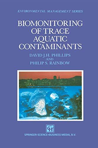 Biomonitoring of Trace Aquatic Contaminants: Philip S. Rainbow