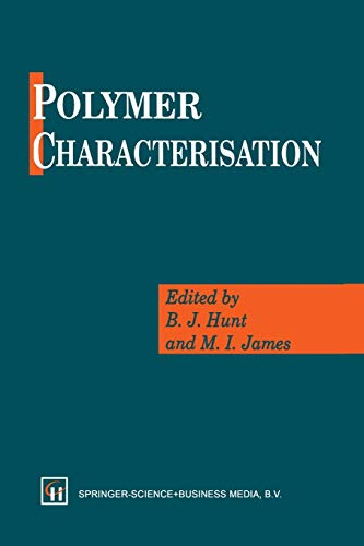 9789401049566: Polymer Characterisation