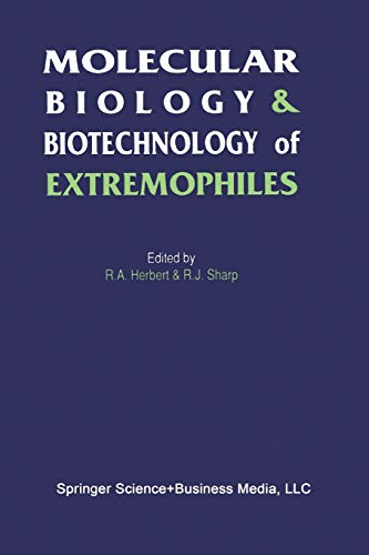 9789401050098: Molecular Biology and Biotechnology of Extremophiles