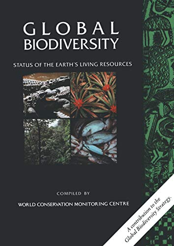 9789401050128: Global Biodiversity: Status of the Earth's Living Resources