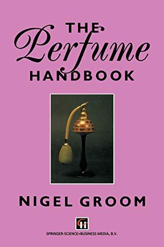 9789401050159: The Perfume Handbook