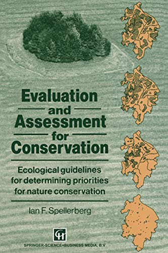 9789401050166: Evaluation and Assessment for Conservation: Ecological guidelines for determining priorities for nature conservation