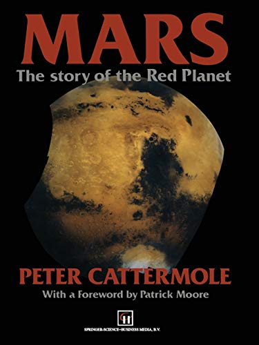 9789401050180: Mars: The Story of the Red Planet