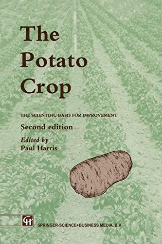 9789401050340: The Potato Crop: The scientific basis for improvement (World Crop Series)