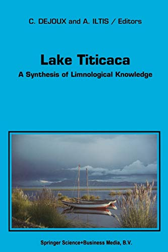 9789401050616: Lake Titicaca: A Synthesis of Limnological Knowledge (Monographiae Biologicae)
