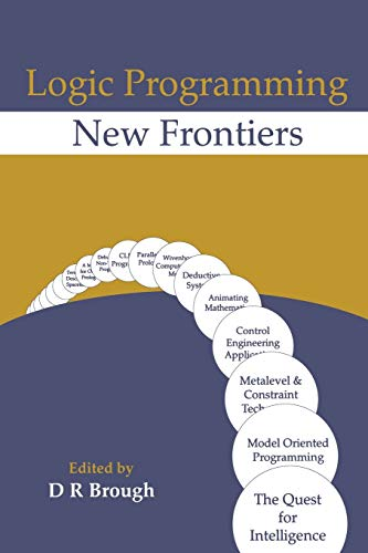 9789401051316: Logic Programming New Frontiers