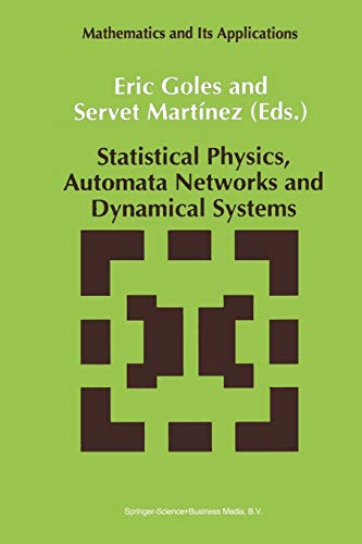 9789401051378: Statistical Physics, Automata Networks and Dynamical Systems (Mathematics and Its Applications (closed))