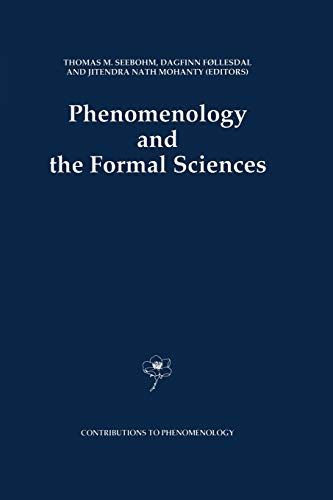 9789401051385: Phenomenology and the Formal Sciences (Contributions To Phenomenology)