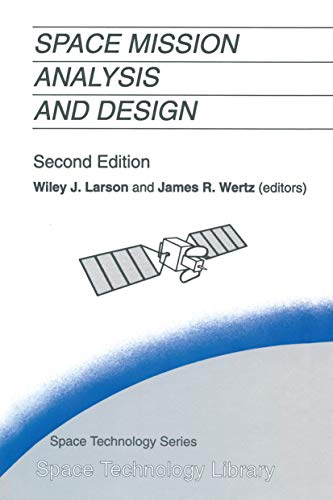 9789401051927: Space Mission Analysis and Design (Space Technology Library)
