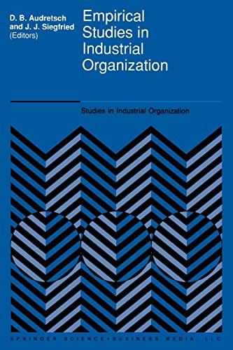 9789401052412: Empirical Studies in Industrial Organization: Essays in Honor of Leonard W. Weiss