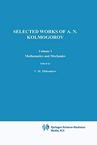 9789401053471: Selected Works of A. N. Kolmogorov: Volume I: Mathematics and Mechanics (Mathematics and its Applications)