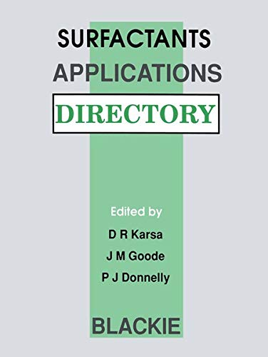 9789401053518: Surfactants Applications Directory